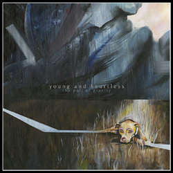 "Young And Heartless ""The Pull Of Gravity"" LP"