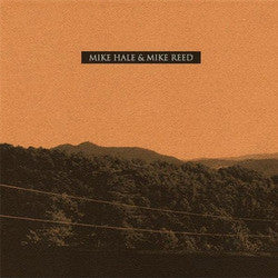"Mike Hale / Mike Reed ""split"" 7"""