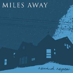 "Miles Away """"Rewind, Repeat""…"" CD"