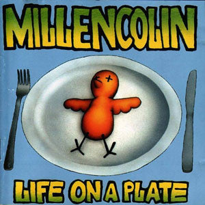 "Millencolin ""Life On A Plate"" LP"