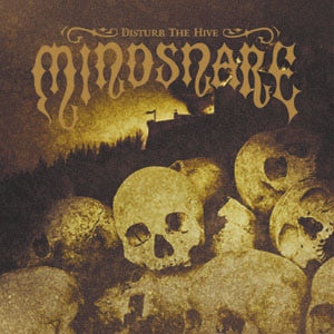 "Mindsnare ""Disturb The Hive"" CD"