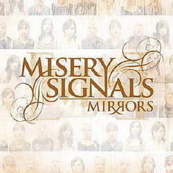 "Misery Signals ""Mirrors"" CD"