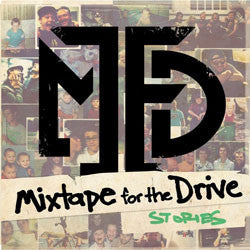 "Mixtape For The Drive ""Stories"" CDEP"