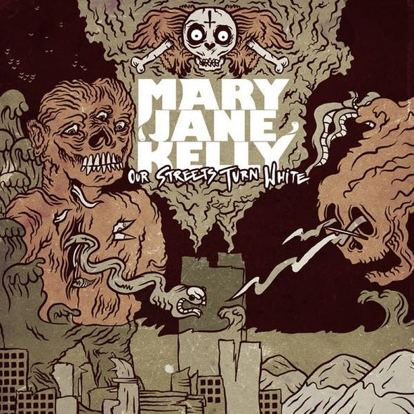 "Mary Jane Kelly ""Our Streets Turn White"" CD"