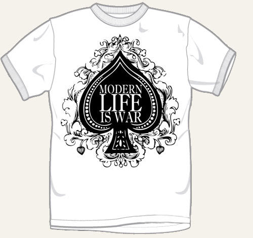 Modern Life Is War Spade T Shirt