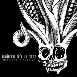 "Modern Life Is War ""Midnight In America"" LP"