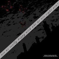"Moneen ""Are We Really Happy"" CD"