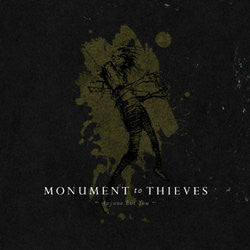 "Monument To Thieves ""Anyone But You"" 7"""