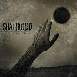 "Shai Hulud ""Reach Beyond The Sun"" CD"