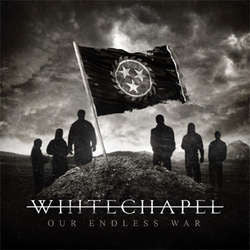"Whitechapel ""Our Endless War"" CD"