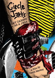"Circle Jerks ""My Career As A Jerk"" DVD"