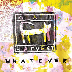 "Nai Harvest ""Whatever"" LP"