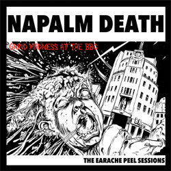 "Napalm Death ""The Earache Peel Sessions"" LP"