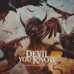 "Devil You Know ""The Beauty Of Destruction"" CD"