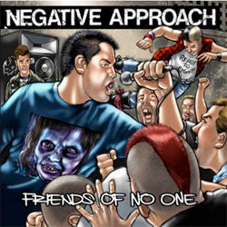 "Negative Approach ""Friends Of No One"" 7"""