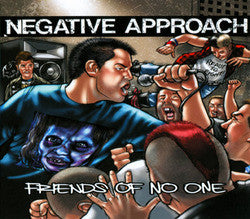 "Negative Approach ""Friends Of No One"" CDep"