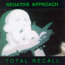 "Negative Approach ""Total Recall"" CD"