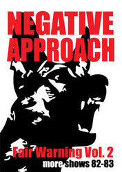 "Negative Approach ""Fair Warning 2"" DVD"