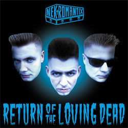 "Nekromantix ""Return Of The Loving Dead"" CD"