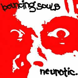 "The Bouncing Souls ""Neurotic"" 7"""