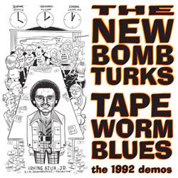 "New Bomb Turks ""Tape Worm Blues"" 10"""