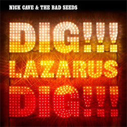 "Nick Cave And The Bad Seeds ""Dig, Lazarus, Dig!!!"" 2xLP"