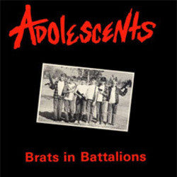 "Adolescents ""Brats In Battalions"" LP"
