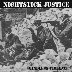 "Nightstick Justice ""Mindless Violence"" 7"""