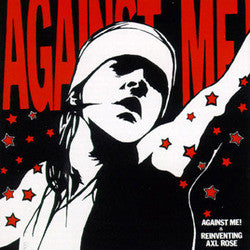 "Against Me! ""Is Reinventing Axl Rose"" LP"