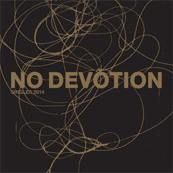 "No Devotion ""Singles 2014"" 12"" Boxset"
