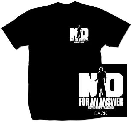 "No For An Answer ""Orange County Hardcore"" T Shirt"