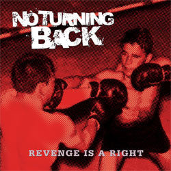 "No Turning Back ""Revenge Is A Right"" LP"