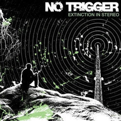 "No Trigger ""Extinction In Stereo"" CD"