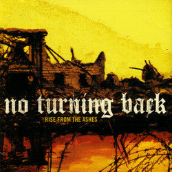 "No Turning Back ""Rise From The Ashes"" CD"