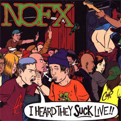 "NOFX ""I Heard They Suck Live"" LP"
