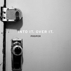 "Into It. Over It. ""Proper"" LP"