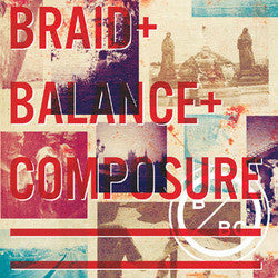 "Balance And Composure / Braid ""Split"" 7"""