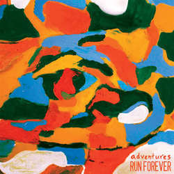 "Adventures / Run Forever ""Split"" 7"""