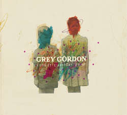 "Grey Gordon ""Forget I Brought It Up"" CD"