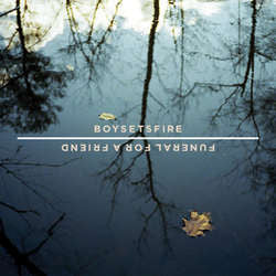 "Boy Sets Fire / Funeral For A Friend ""Split"" 7"""