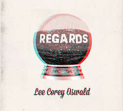 "Lee Corey Oswald ""Regards"" LP"
