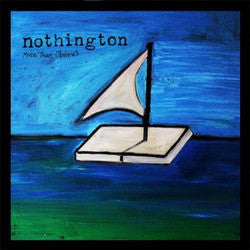 "Nothington ""More Than Obvious"" 7"""