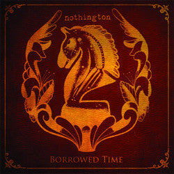 "Nothington ""Borrowed Time"" CD"