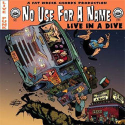 "No Use For A Name ""Live In A Dive"" LP"