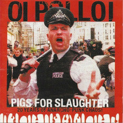 "Oi Polloi ""Pigs For Slaughter"" CD"