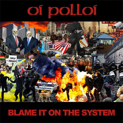 "Oi Polloi ""Blame It On The System"" 10"""