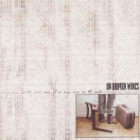 "On Broken Wings ""Some Of Us May Never See The World"" CD"
