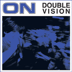 "On ""Double Vision"" LP"