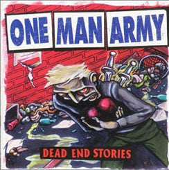 "One Man Army ""Dead End Stories"" LP"