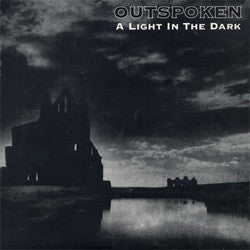 "Outspoken ""A Light In The Dark"" LP"